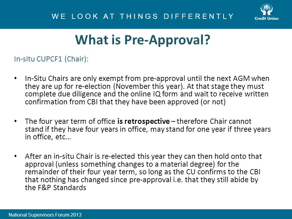 In-situ CUPCF1 (Chair): In-Situ Chairs are only exempt from pre-approval until the next AGM when they are up for re-election (November this year).
