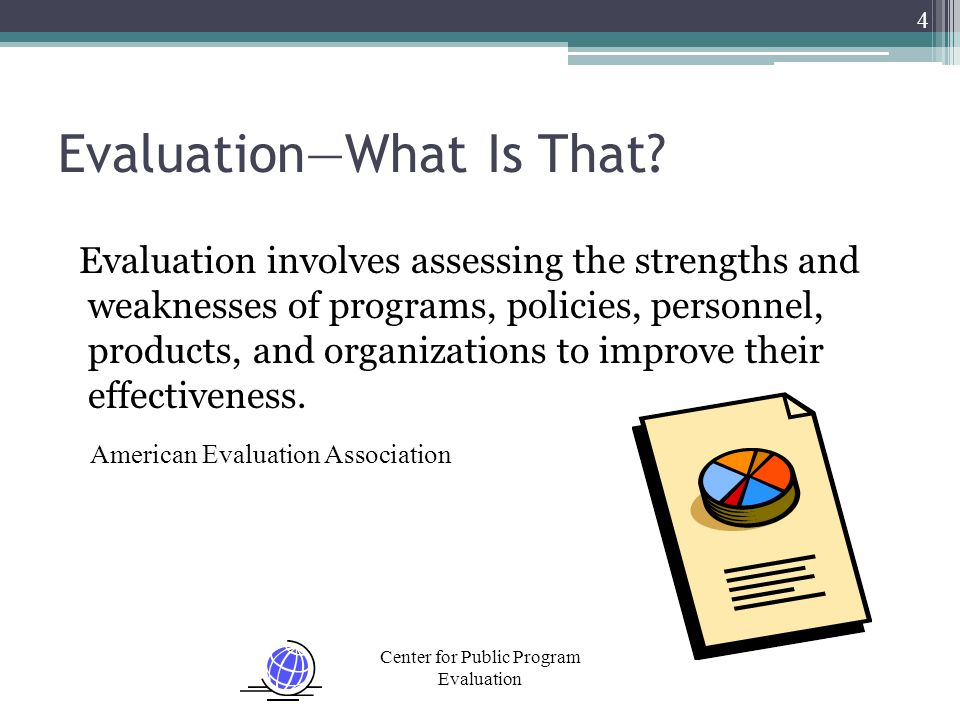 Center for Public Program Evaluation What About Investigators? 25 EvaluatorsInvestigators ?