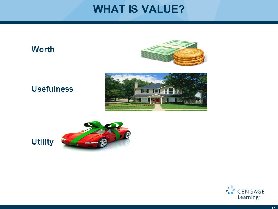 WHAT IS VALUE Worth Usefulness Utility 10