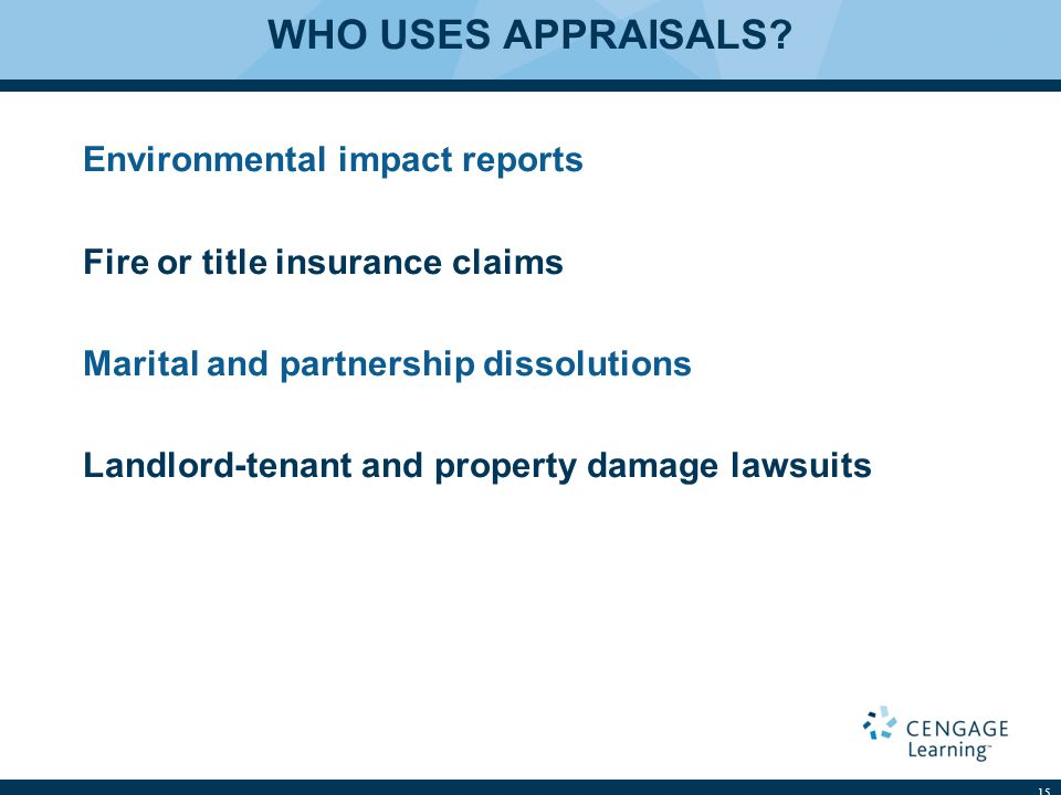 WHO USES APPRAISALS.