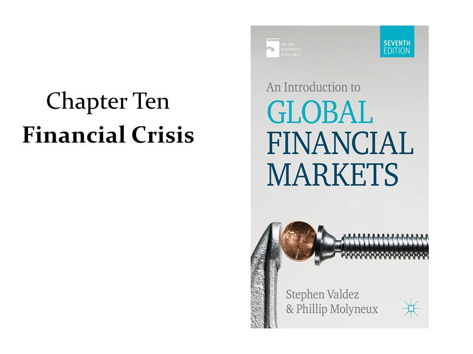 Chapter Ten Financial Crisis