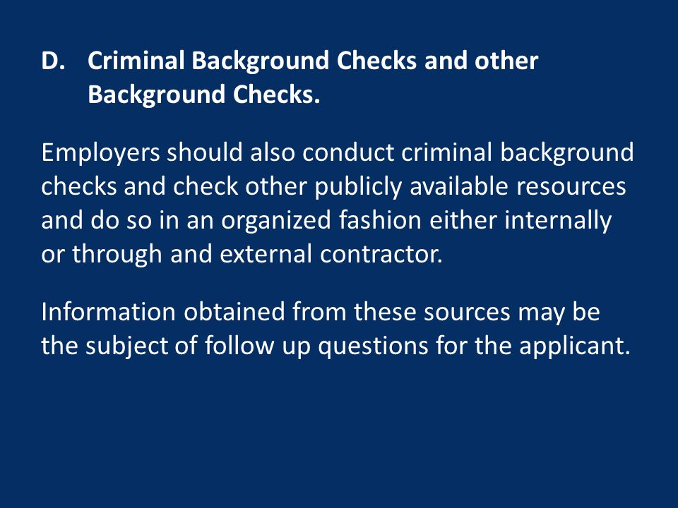 D.Criminal Background Checks and other Background Checks.