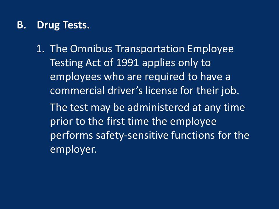 B. Drug Tests.