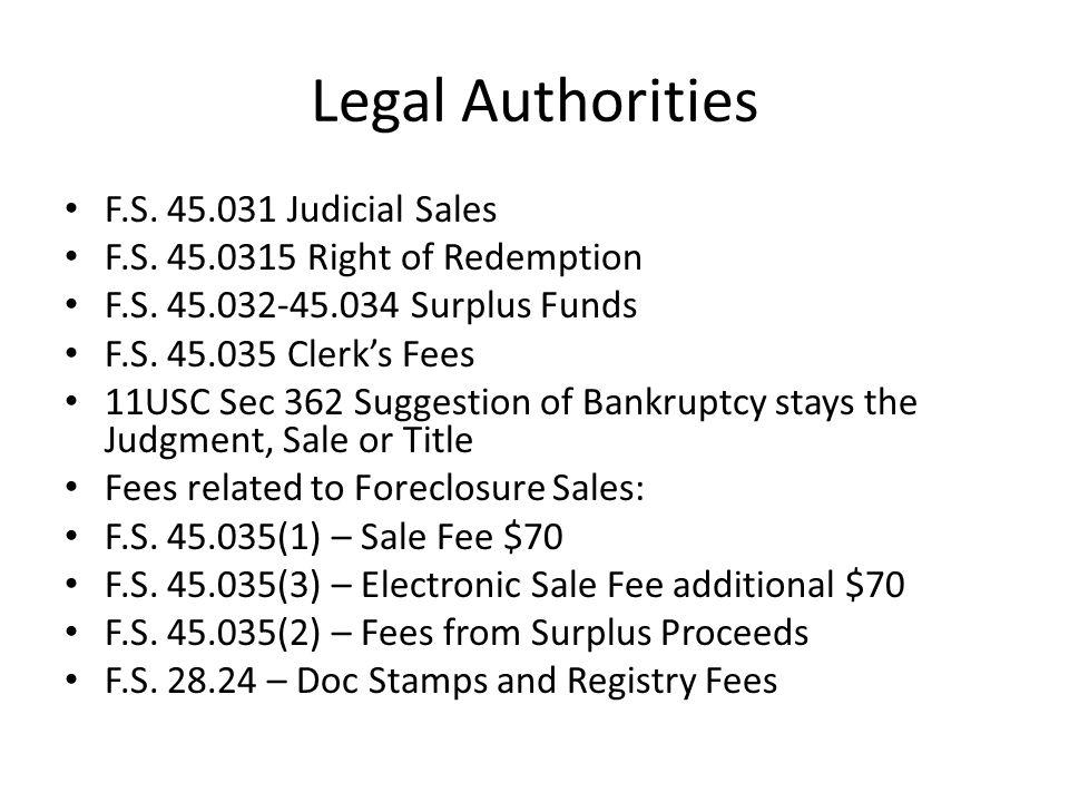 Legal Authorities F.S. 45.031 Judicial Sales F.S.