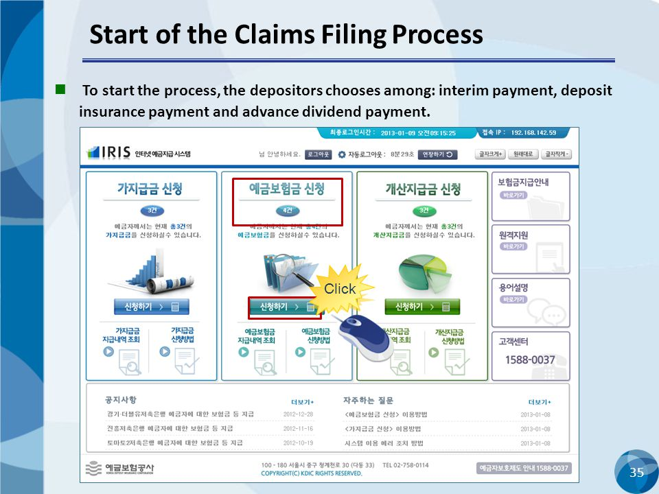 35 Start of the Claims Filing Process To start the process, the depositors chooses among: interim payment, deposit insurance payment and advance divid