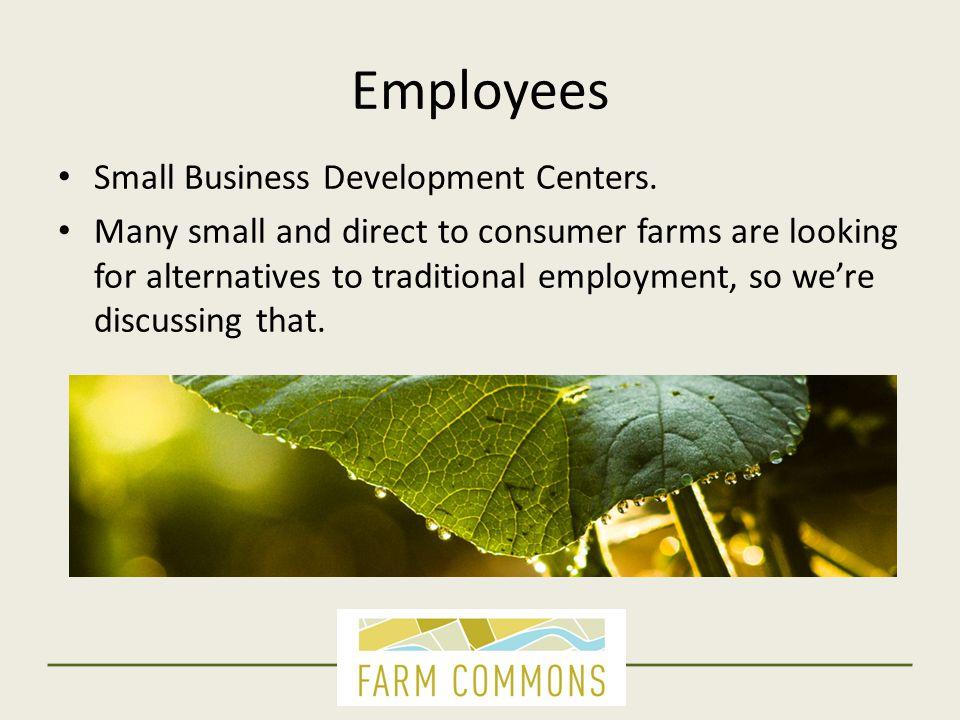 Employees Small Business Development Centers.