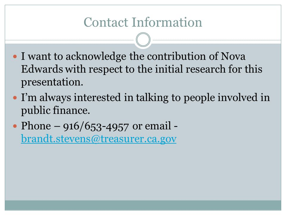 Contact Information I want to acknowledge the contribution of Nova Edwards with respect to the initial research for this presentation.