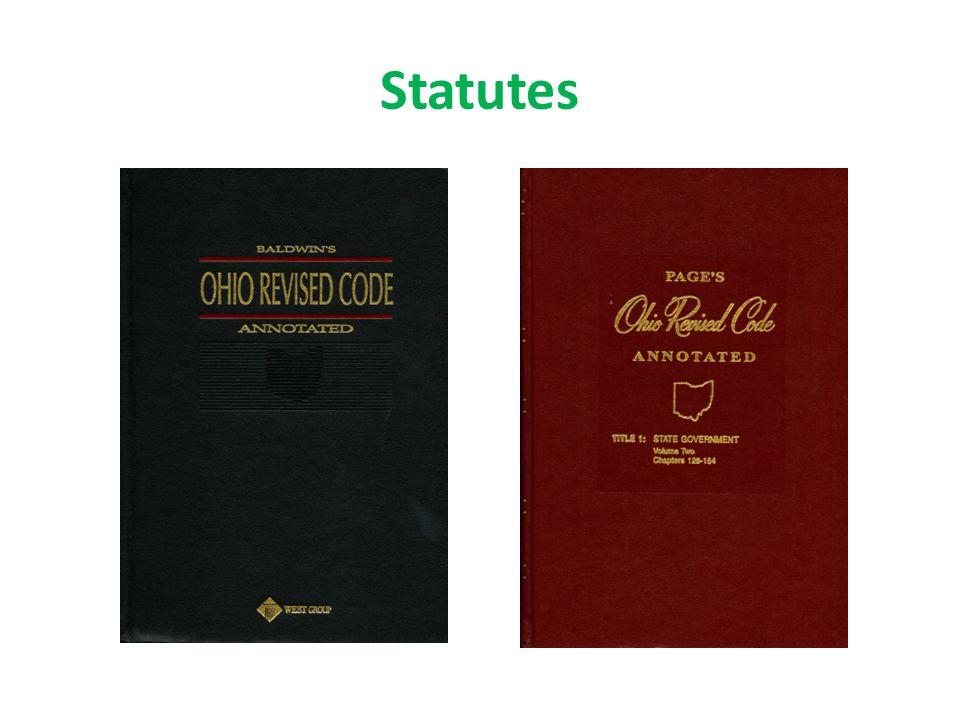Page's Ohio Revised Code: KFO375.A3, Lexis Baldwin's Ohio Revised Code: KFO30 1994.A2, Westlaw (OH-ST-ANN) Loislaw: http://www.loislaw.com/snp/login.htphttp://www.loislaw.com/snp/login.htp LAWriter: http://codes.ohio.gov/orchttp://codes.ohio.gov/orc