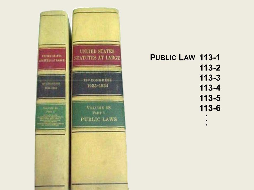 P UBLIC L AW 113-1 113-2 113-3 113-4 113-5 113-6...