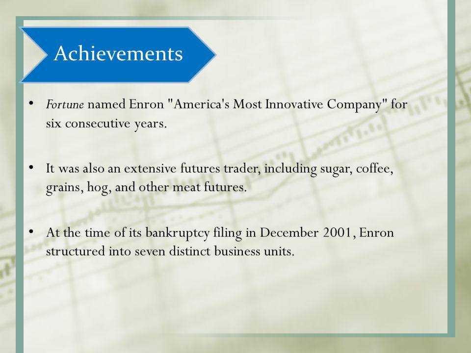 Achievements Fortune named Enron