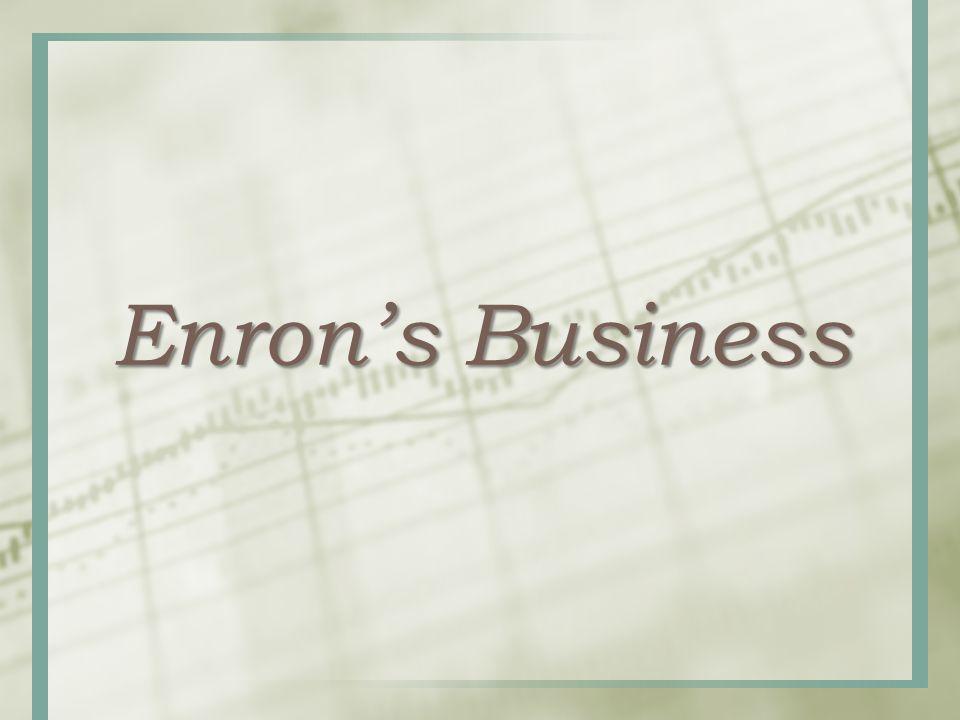 Enron's Business