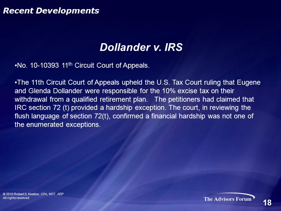 No. 10-10393 11 th Circuit Court of Appeals. The 11th Circuit Court of Appeals upheld the U.S. Tax Court ruling that Eugene and Glenda Dollander were