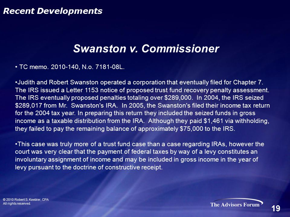 TC memo. 2010-140, N.o. 7181-08L. Judith and Robert Swanston operated a corporation that eventually filed for Chapter 7. The IRS issued a Letter 1153