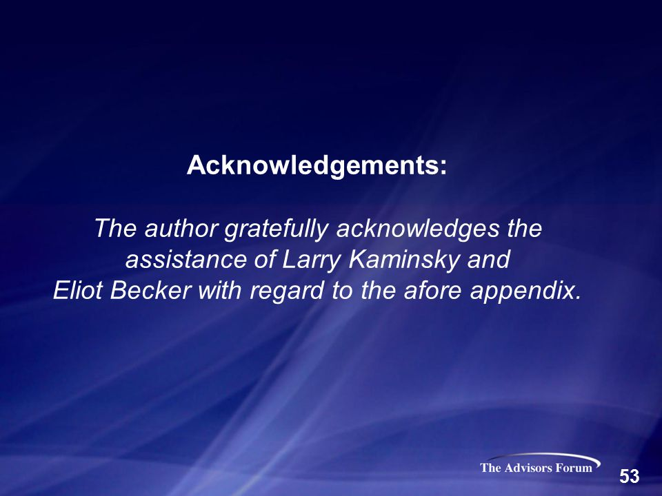Acknowledgements: The author gratefully acknowledges the assistance of Larry Kaminsky and Eliot Becker with regard to the afore appendix.