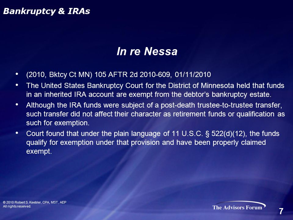 (2010, Bktcy Ct MN) 105 AFTR 2d 2010-609, 01/11/2010 The United States Bankruptcy Court for the District of Minnesota held that funds in an inherited