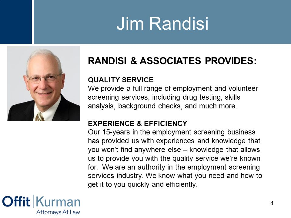 Employment Screening - - Why Do It.Associate with better, safer, competent people.