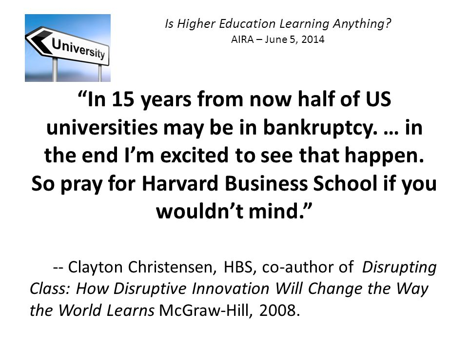 Is Higher Education Learning Anything? AIRA – June 5, 2014 Q & A