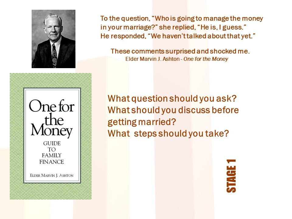"""To the question, """"Who is going to manage the money in your marriage?"""" she replied, """"He is, I guess."""" He responded, """"We haven't talked about that yet."""""""