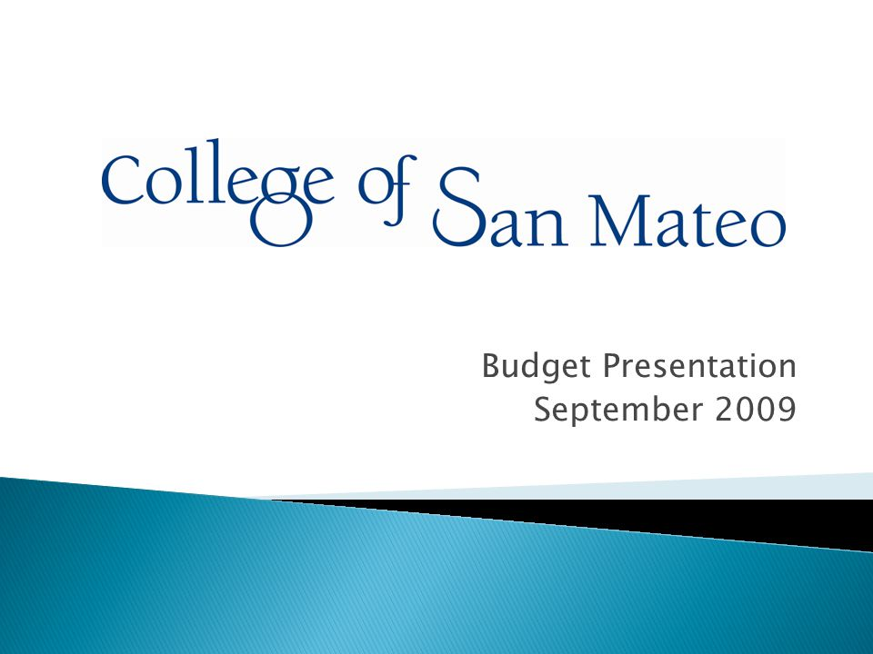  Budget Facts  Major Budget Strategies  Process and Timelines  Vision  Institutional Priorities  Next steps  Q&A