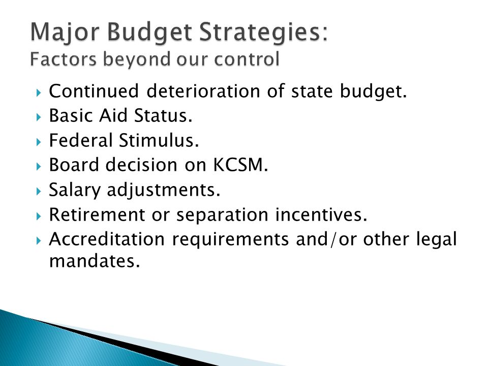 Continued deterioration of state budget.  Basic Aid Status.