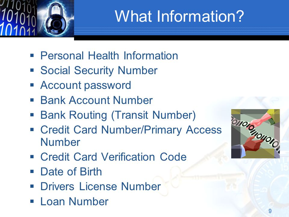 9 What Information.