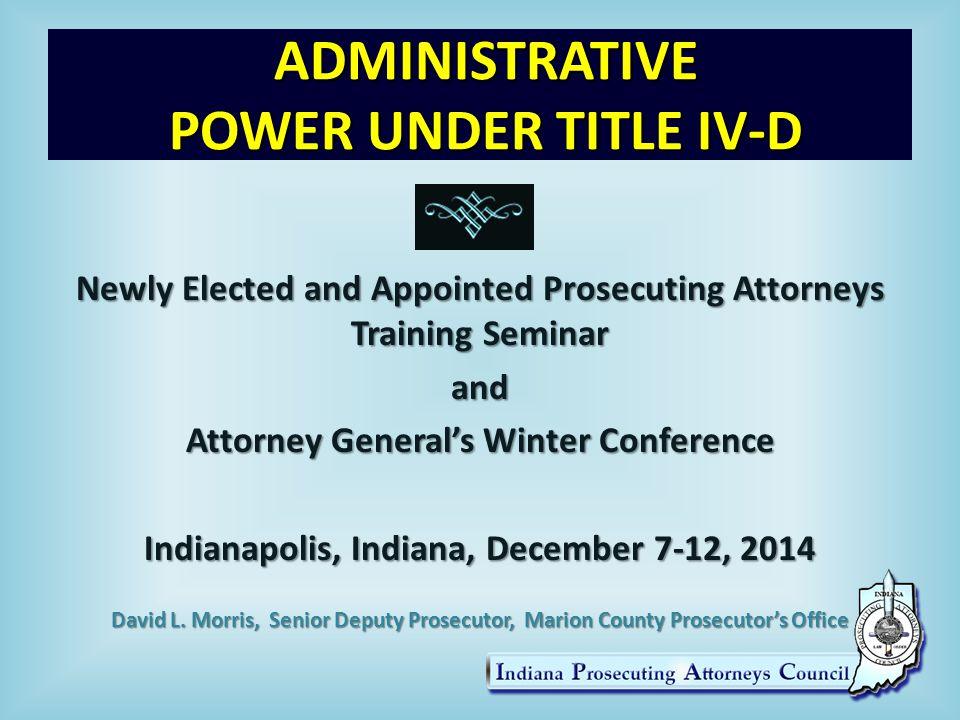 ADMINISTRATIVE PATERNITY ESTABLISHMENT (2/2) State Paternity Affidavit Statutes – IC 16-37-2-1 et seq.