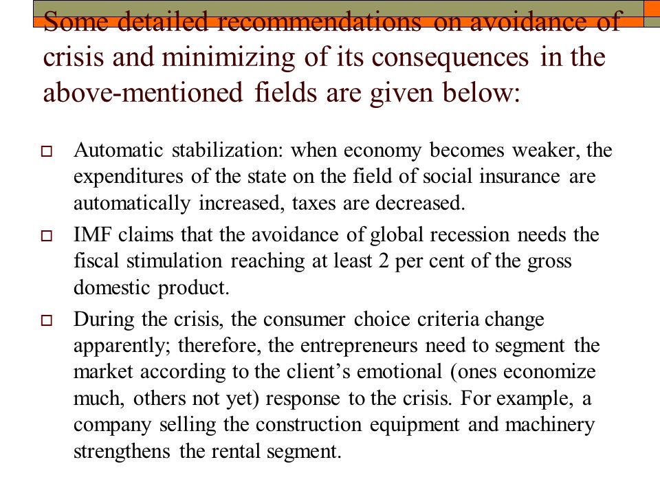 Some detailed recommendations on avoidance of crisis and minimizing of its consequences in the above-mentioned fields are given below:  Automatic sta