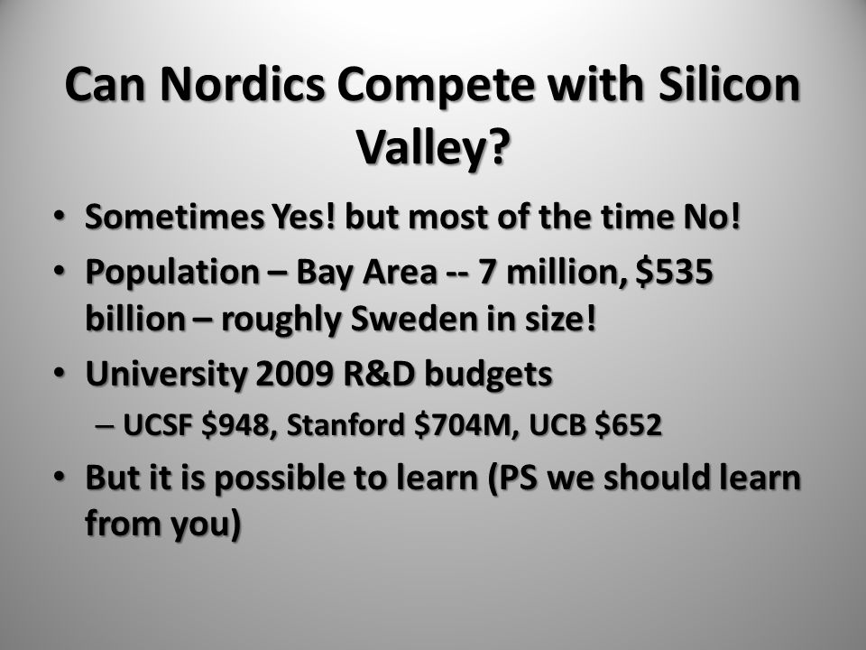 Can Nordics Compete with Silicon Valley. Sometimes Yes.