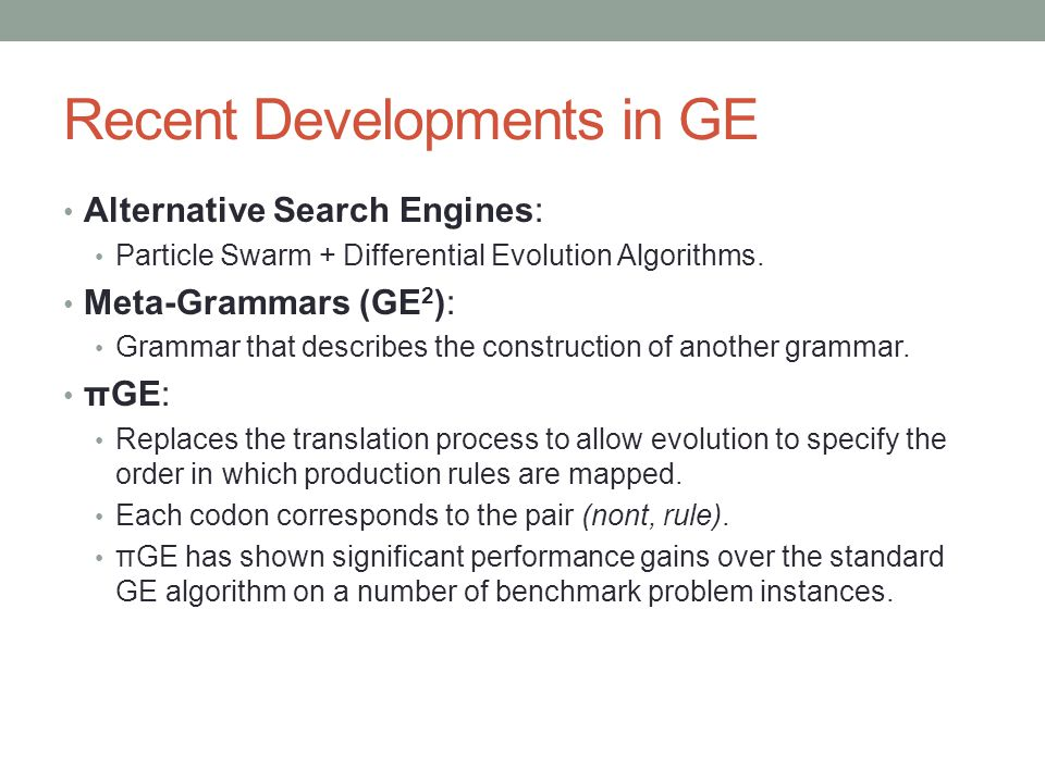 Recent Developments in GE Alternative Search Engines: Particle Swarm + Differential Evolution Algorithms.