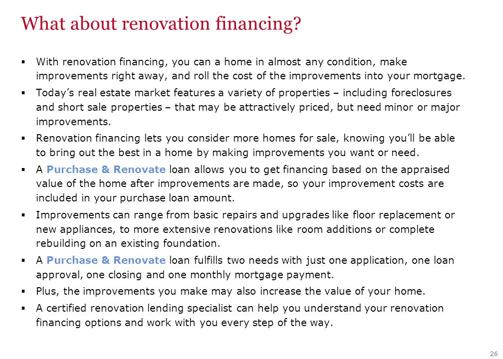 What about renovation financing.