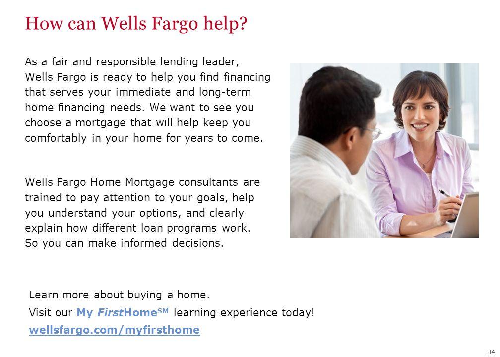 How can Wells Fargo help.