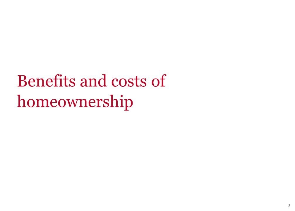 3 Benefits and costs of homeownership