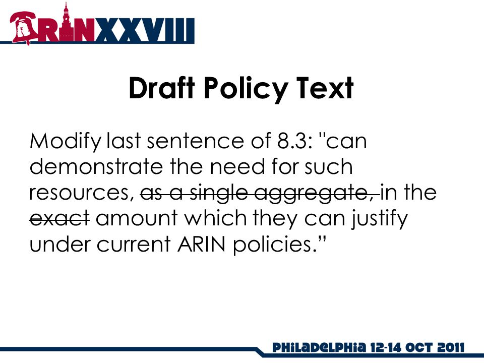 Draft Policy Text Modify last sentence of 8.3: