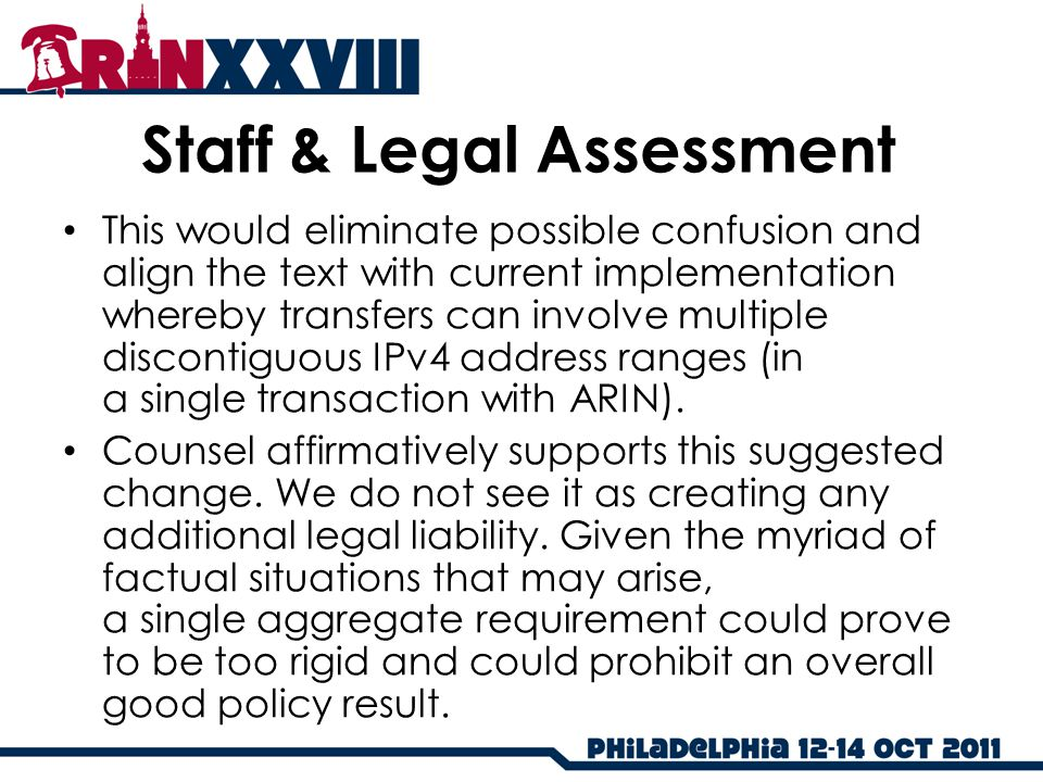 Staff & Legal Assessment This would eliminate possible confusion and align the text with current implementation whereby transfers can involve multiple