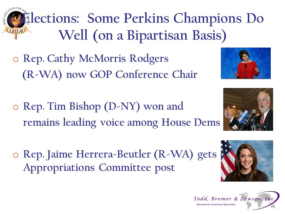 Elections: Some Perkins Champions Do Well (on a Bipartisan Basis) o Rep.