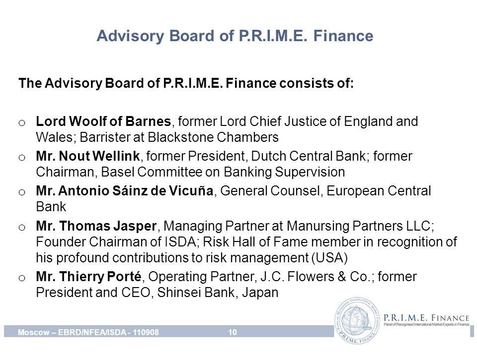 Advisory Board of P.R.I.M.E. Finance The Advisory Board of P.R.I.M.E.