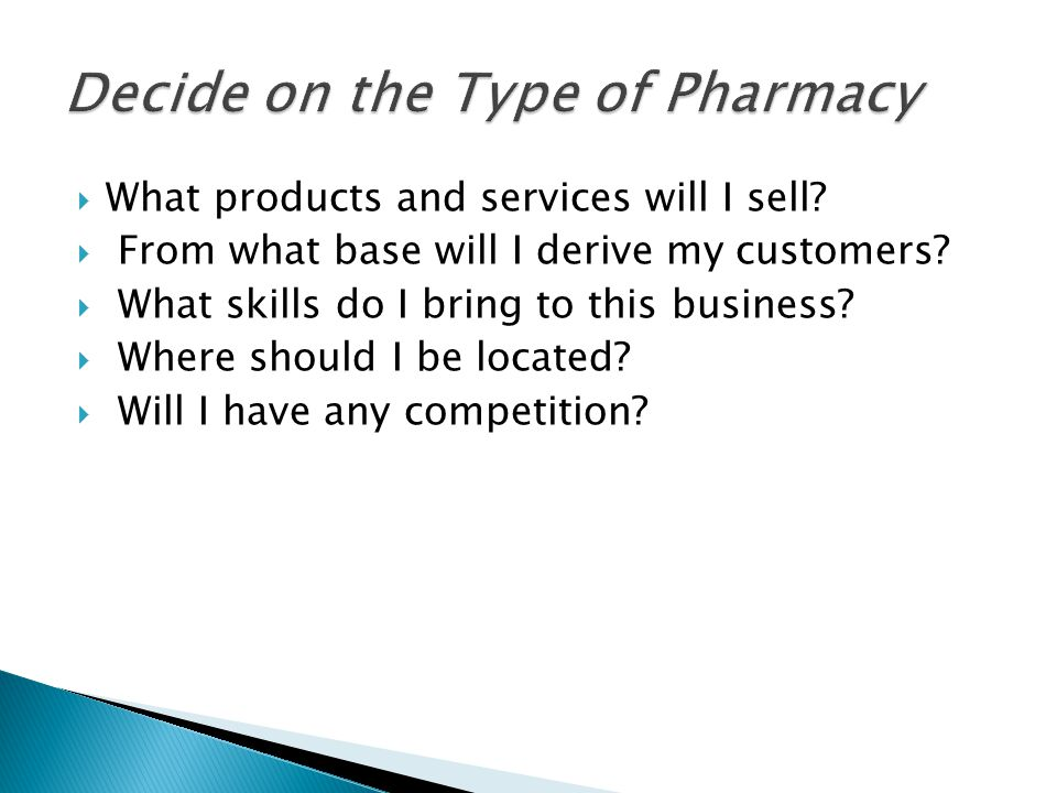  What products and services will I sell.  From what base will I derive my customers.