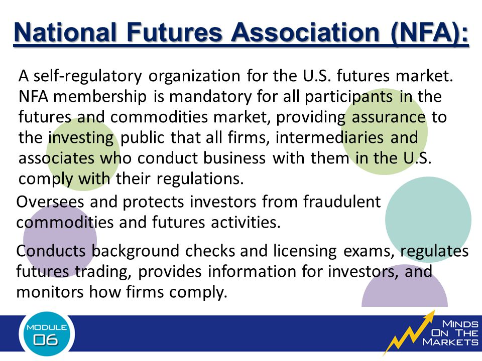 National Futures Association (NFA): A self-regulatory organization for the U.S.