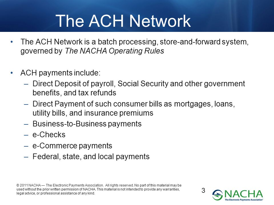 © 2011 NACHA — The Electronic Payments Association.