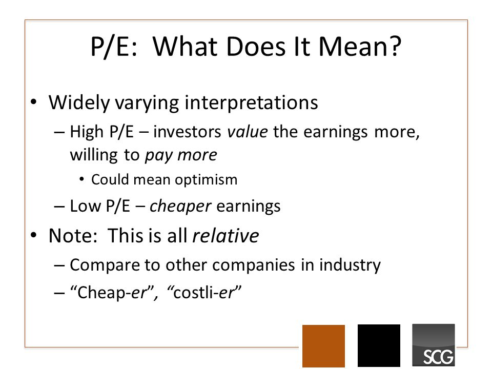 P/E: What Does It Mean.