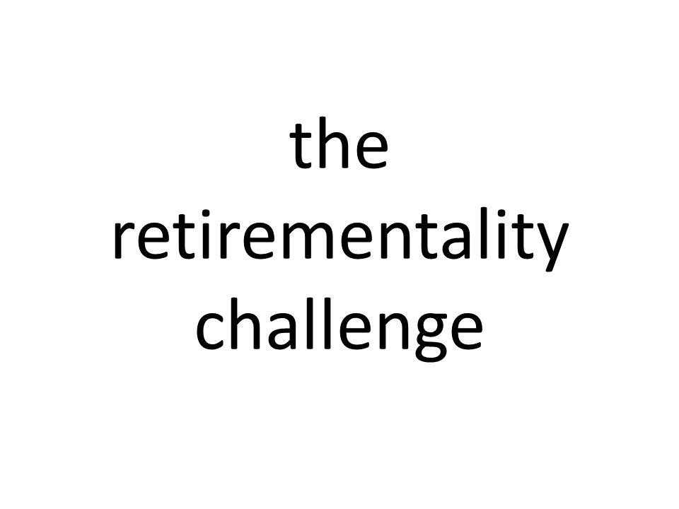 the retirementality challenge