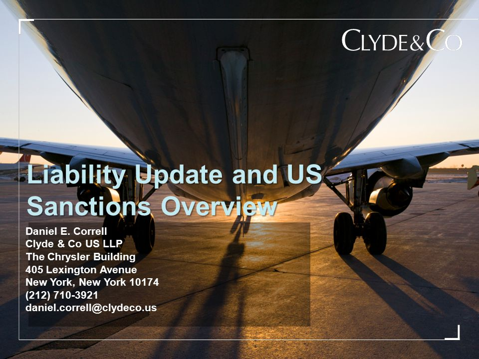 Liability Update and US Sanctions Overview Daniel E.