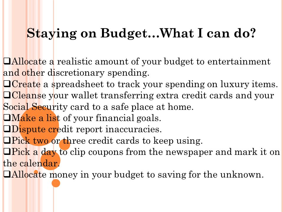 Staying on Budget…What I can do.