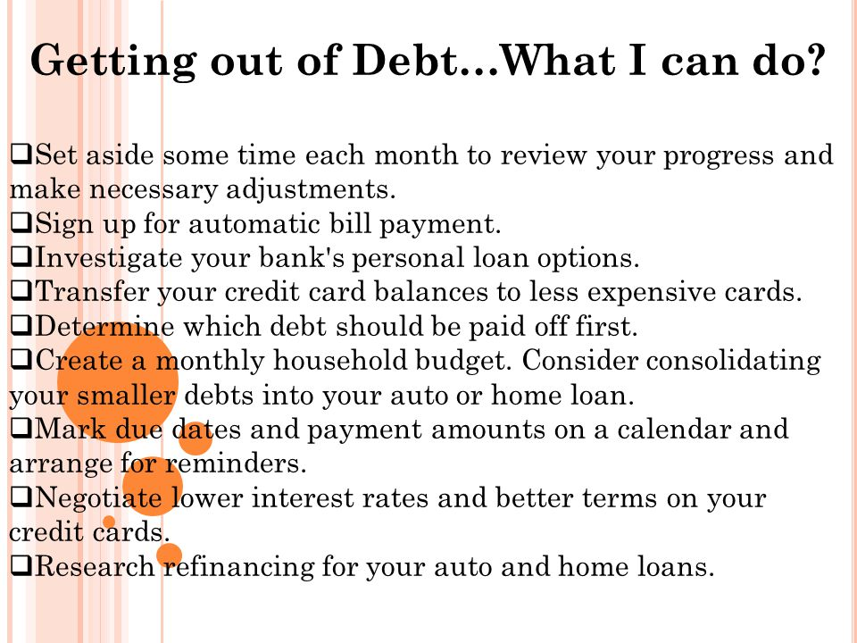 Getting out of Debt…What I can do.