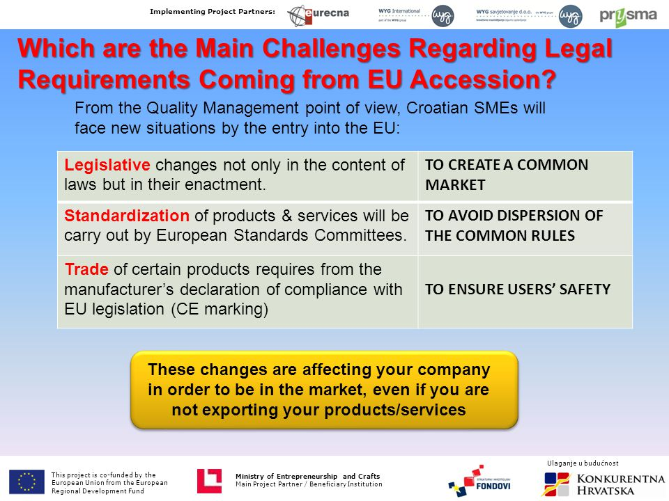 Which are the Main Challenges Regarding Legal Requirements Coming from EU Accession.