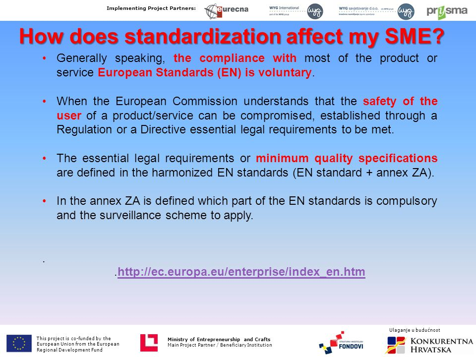 How does standardization affect my SME.