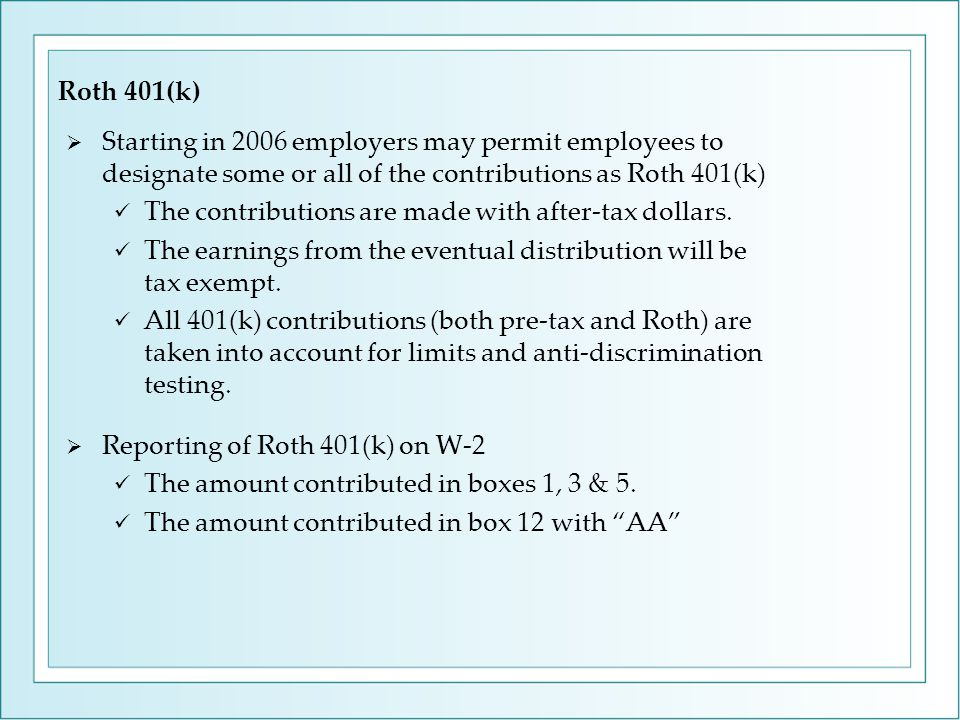 Roth 401(k)  Starting in 2006 employers may permit employees to designate some or all of the contributions as Roth 401(k) The contributions are made