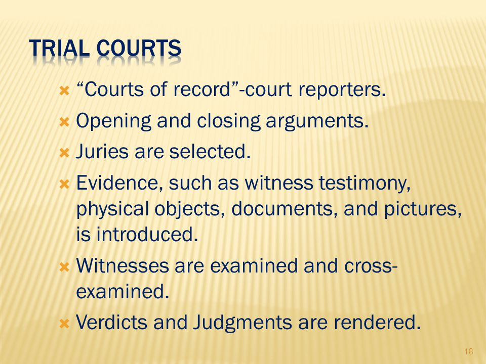 18  Courts of record -court reporters.  Opening and closing arguments.