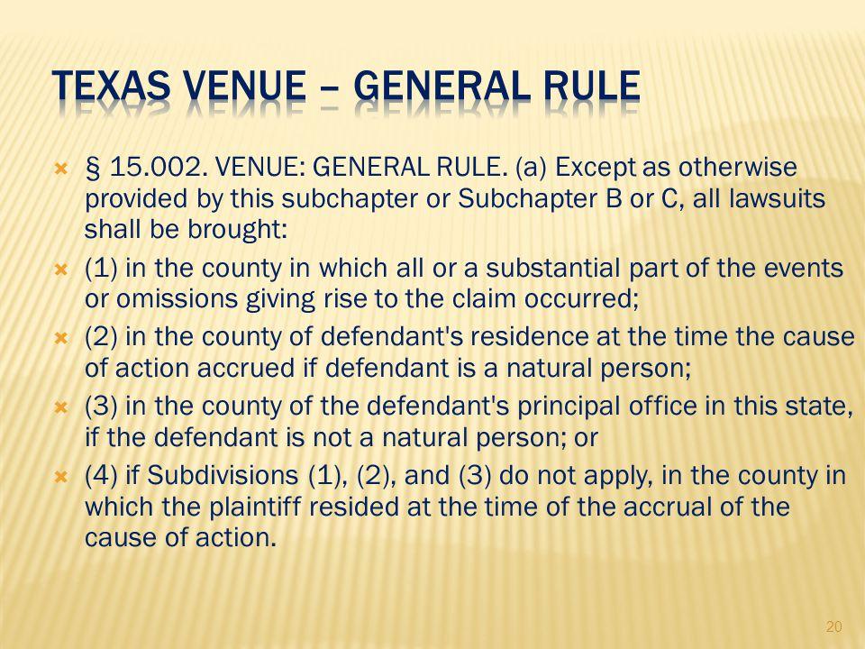 20  § 15.002. VENUE: GENERAL RULE.