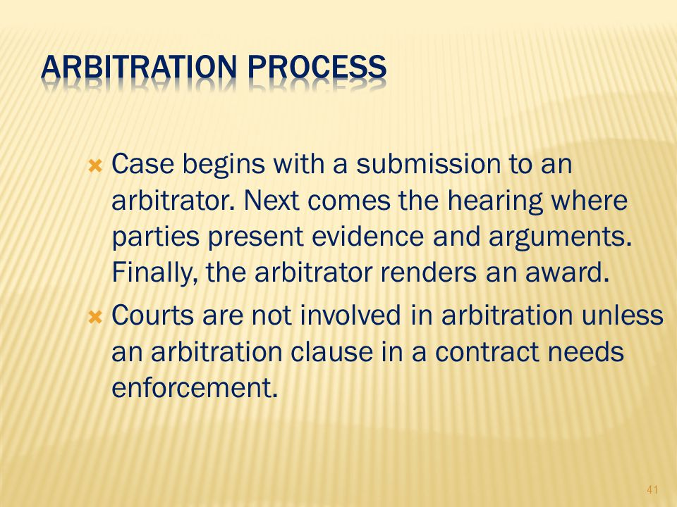 41  Case begins with a submission to an arbitrator.